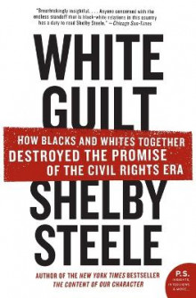 White Guilt av Shelby Steele (Heftet)