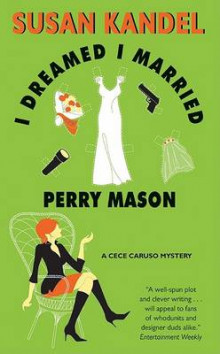I Dreamed I Married Perry Mason av Susan Kandel (Heftet)