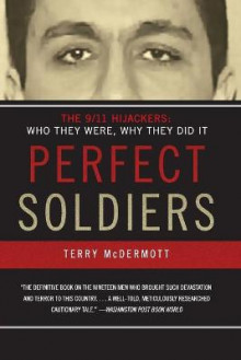Perfect Soldiers av Terry McDermott (Heftet)