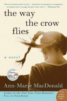 The Way the Crow Flies av Ann-Marie MacDonald (Heftet)