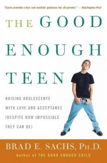 The Good Enough Teen av Brad Sachs (Heftet)