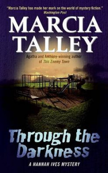 Through the Darkness av Marcia Talley (Heftet)