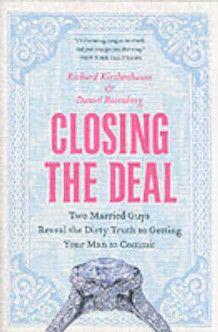 Closing the Deal av Richard Kirshenbaum og Daniel Rosenberg (Heftet)