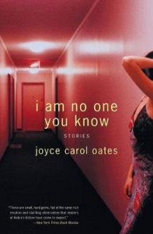 I Am No One You Know: Stories av Joyce Carol Oates (Heftet)