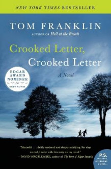 Crooked Letter, Crooked Letter av Tom Franklin (Heftet)