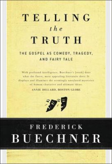 Telling the Truth av Frederick Buechner (Innbundet)