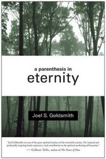 A Parenthesis in Eternity av Joel S. Goldsmith (Heftet)