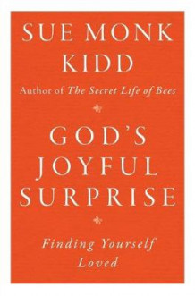 God's Joyful Surprise av Sue Monk Kidd (Heftet)