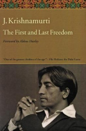 The First and Last Freedom av J. Krishnamurti (Heftet)