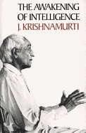 Awakening Of Intelligence av J Krishnamurti (Heftet)