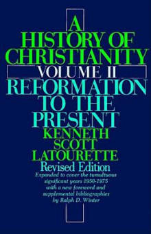 A History of Christianity: Reformation to the Present v. 2 av Kenneth Scott Latourette (Heftet)