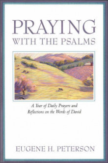 Praying with the Psalms av Eugene Peterson (Heftet)