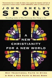 A New Christianity for a New World av John Shelby Sprong (Heftet)
