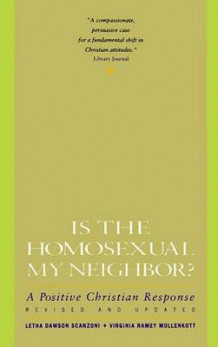 Is the Homosexual My Neighbour? av Letha Scanzoni (Heftet)