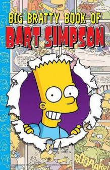 Big Bratty Book of Bart av Matt Groening (Heftet)