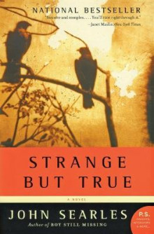 Strange But True av John Searles (Heftet)