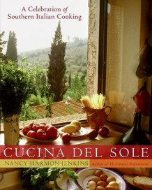Cucina Del Sole: A Celebrations Of Southern Italian Cooking av Nancy Harmon-Jenkins (Innbundet)