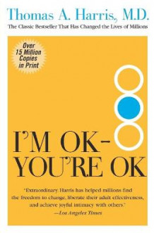 Im Ok Youre Ok T av Thomas Harris MD (Heftet)
