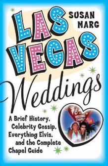Las Vegas Weddings av Susan Marg (Heftet)