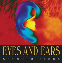 Eyes and Ears av Seymour Simon (Heftet)