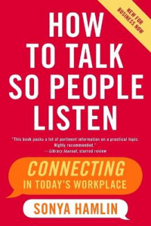 How to Talk So People Listen av Sonya Hamlin (Heftet)