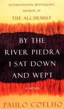 By the river Piedra I sat down and wept av Paulo Coelho (Heftet)