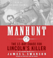Manhunt av James L Swanson (Lydbok-CD)