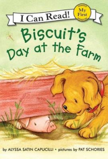 Biscuit's Day at the Farm av Alyssa Satin Capucilli (Innbundet)