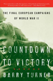 Countdown to Victory av Barry Turner (Heftet)