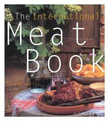 The International Meat Book av Carole Lalli (Innbundet)