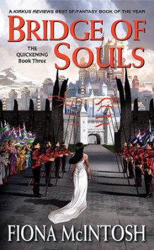 Bridge of Souls: Quickening Bk. 3 av Fiona McIntosh (Heftet)