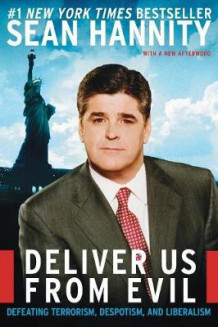 Deliver Us from Evil T av Sean Hannity (Heftet)
