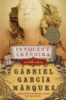 Innocent Erendira and Other Stories av Gabriel Garcia Marquez (Heftet)