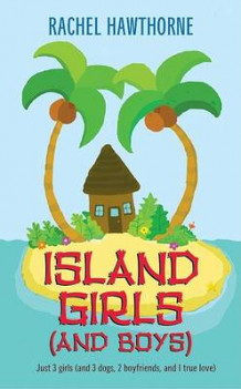 Island Girls and Boys av Rachel Hawthorne (Heftet)