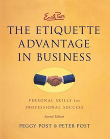 Emily Post's the Etiquette Advantage in Business av Peggy Post og Peter Post (Innbundet)