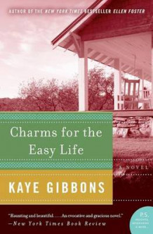 Charms for the Easy Life av Kaye Gibbons (Heftet)