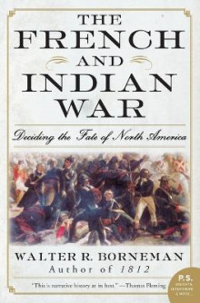 The French and Indian War av Walter R Borneman (Heftet)