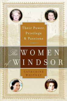 The Women of Windsor av Catherine Whitney (Heftet)