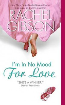 I'm in No Mood for Love av Rachel Gibson (Heftet)