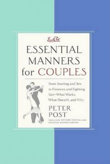 Essential Manners for Couples av Peter Post (Innbundet)