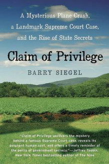 Claim of Privilege av Barry Siegel (Heftet)