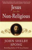 Jesus for the Non-Religious av John Shelby Spong (Heftet)