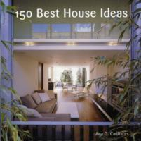 150 Best House Ideas av Ana G. Canizares (Innbundet)