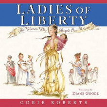 Ladies of Liberty av Cokie Roberts (Innbundet)