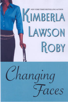 Changing Faces av Kimberla Lawson Roby (Heftet)