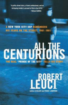 All the Centurions av Robert Leuci (Heftet)