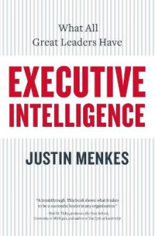 Executive Intelligence av Justin Menkes (Heftet)
