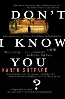 Don't I Know You? av Karen Shepard (Heftet)