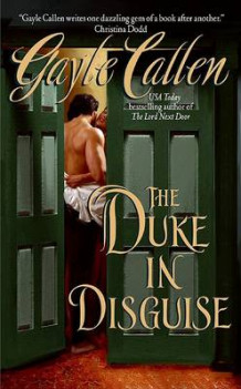 The Duke In Disguise av Gayle Callen (Heftet)