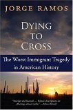 Dying To Cross: The Worst Immigrant Tragedy In American History av Jorge Ramos (Heftet)